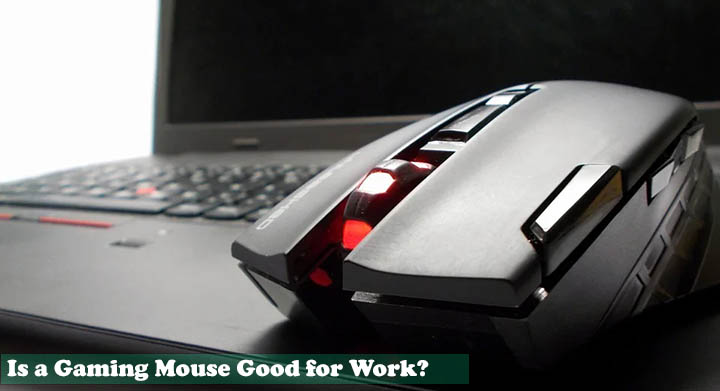 is gaming mouse good for work - are gaming mice more durable
